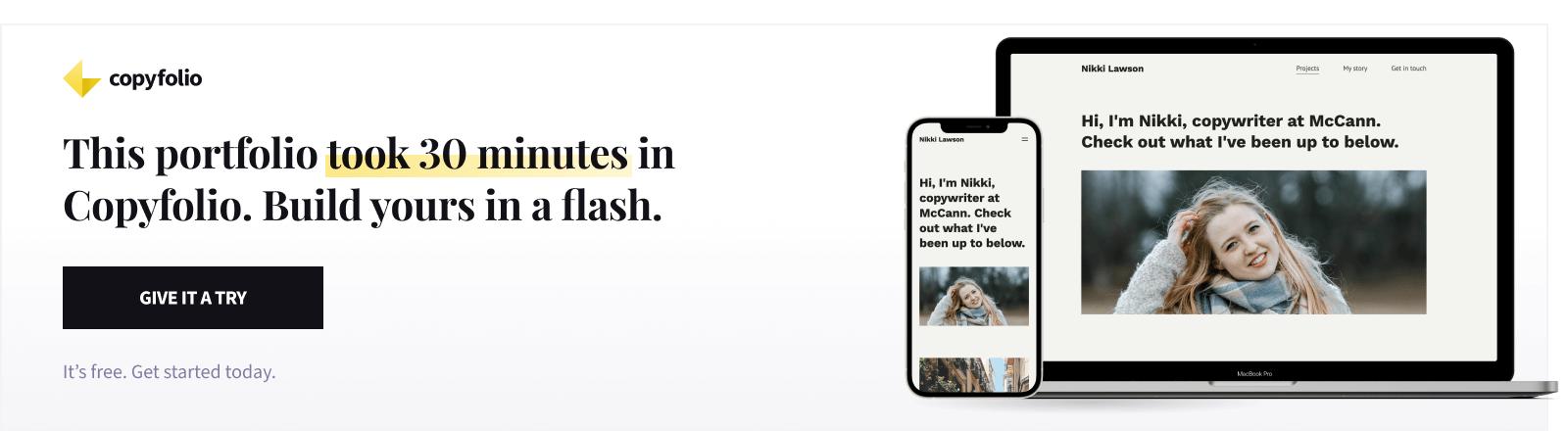 This portfolio took 30 minutes in Copyfolio. Build yours in a flash.