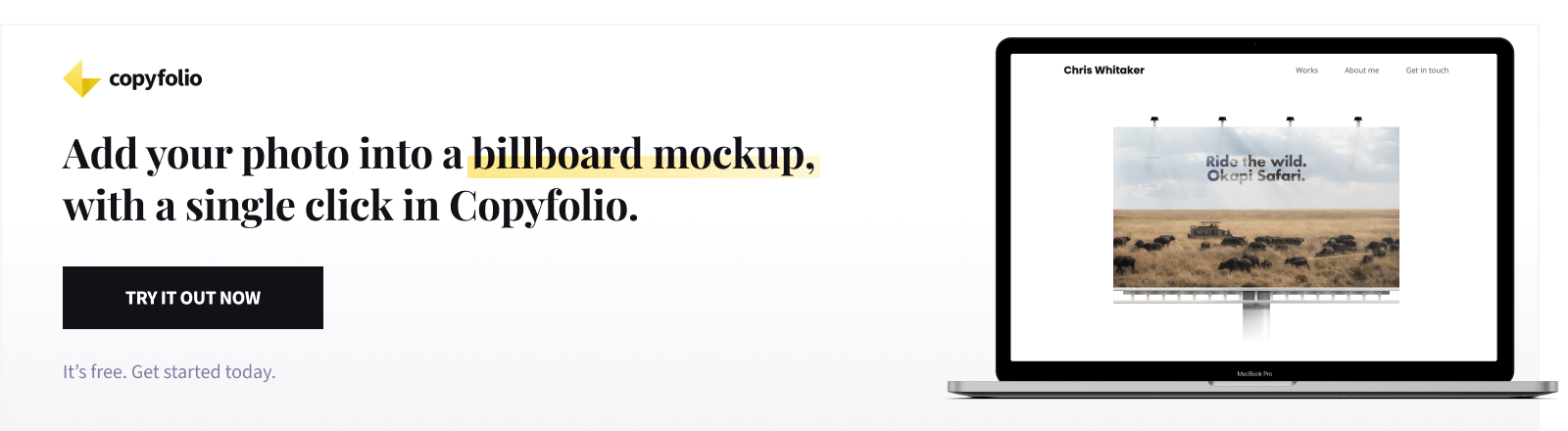 Add your photo into a billboard mockup, with a single click in Copyfolio. Try it out now. It's free.