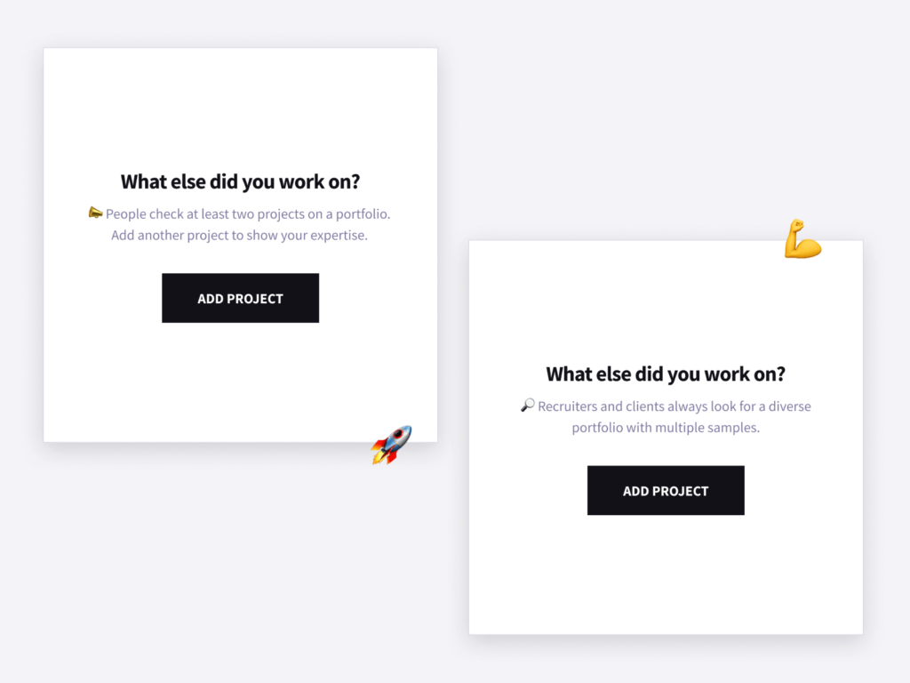 Examples of motivating microcopy from Copyfolio: boxes that tell you to add a new project to your page.